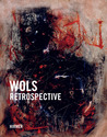 Wols: Retrospective