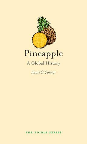 Pineapple: A Global History