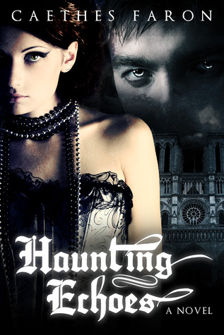 Haunting Echoes (Haunting Echoes, #1)