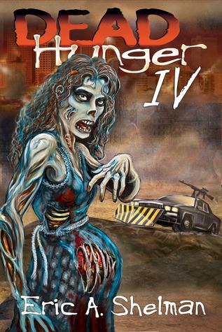 Dead Hunger IV: Evolution