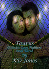 Taurus (Galactic Cage Fighters, #3)
