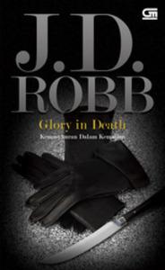 Glory In Death - Kemasyhuran Dalam Kematian(In Death 2) (ePUB)