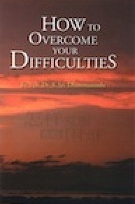 How to Overcome Your Difficulties