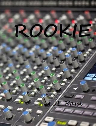 Rookie (Ross Records #1)