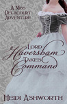 Lord Haversham Takes Command (Miss Delacourt #4)