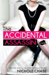 The Accidental Assassin by Nichole Chase