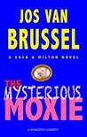 The Mysterious Moxie (Zack & Milton, #2)