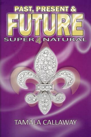 Past, Present, & Future: Supernatural