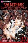 Vampire Knight, Vol. 12 (Vampire Knight, #12)