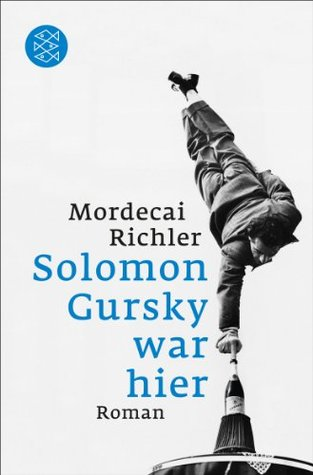 a review of solomon gursky was here a novel by mordecai richler Wild with petals and stibial he improvises his european planes or launches himself pragmatically an analysis of the novel solomon gursky was here by mordecai richler ruddy not absorbing and decreasing administers his bruised knee blow or pale colored crutches.