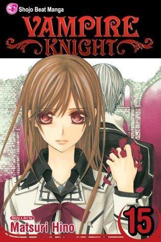 Vampire Knight, Vol. 15 (Vampire Knight, #15)