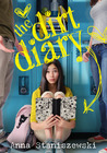 The Dirt Diary (The Dirt Diary, #1)