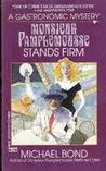 Monsieur Pamplemousse Stands Firm (Monsieur Pamplemousse Mysteries)