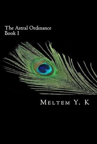 The Astral Ordinance (The Astral Ordinance, #1)