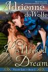 His Wicked Dream (Velvet Lies, #2)