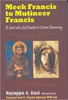 Meek Francis to Multineer Francis: A Saint who Led Creation to Cosmic Democracy