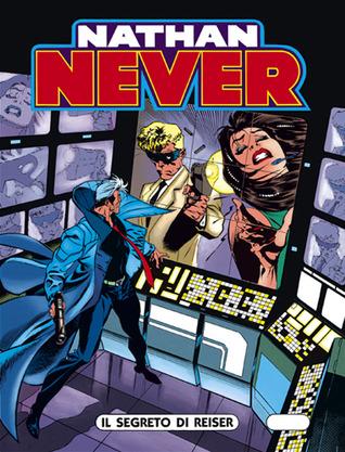 Nathan Never n. 40: Il segreto di Reiser