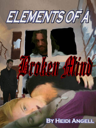 Elements of a Broken Mind(Clear Angel Chronicles 1)