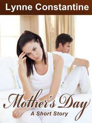 Mother's Day, A Short Story