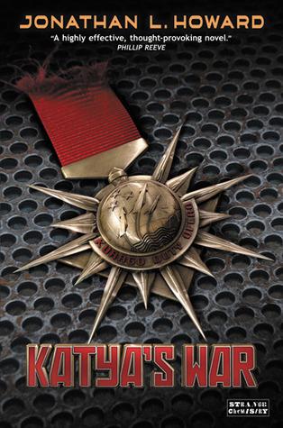 Katya's War (Russalka Chronicles, #2)