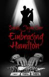 Embracing Hamilton (JackRabbit7 Series)