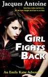 Girl Fights Back  (The Emily Kane Adventures #1)
