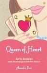 Queen of Heart: Kartu Andalan untuk Memenangkan Hati Pria Idaman