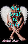 My Soul to Take (Soul Keepers, #2)