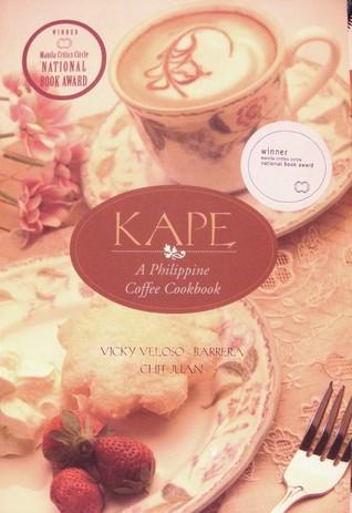Kape: A Philippine Coffee Cookbook