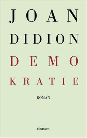 Demokratie by Joan Didion