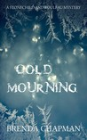 Cold Mourning (Stonechild and Rouleau, #1)
