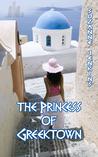 The Princess of Greektown (The Greektown Trilogy, #2)