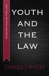 Youth and the Law (Understanding Canadian Law, #1)