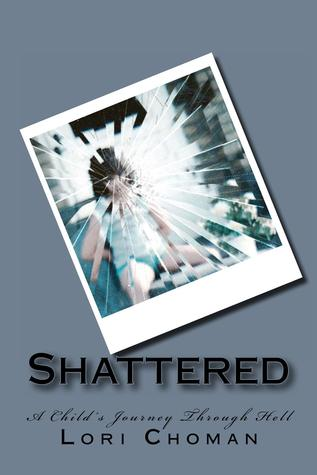 shattered-a-child-s-journey-through-hell