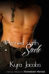 Armed with Steele (Hometown Heroes, #1)