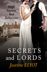 Secrets and Lords by Justine Elyot