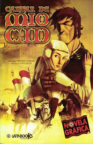 Cantar De Mio Cid By Manuel Morini