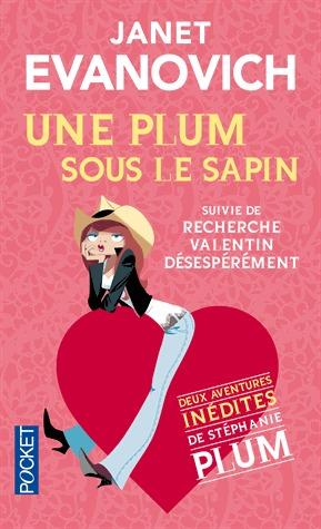 Une Plum sous le sapin suivi de : Recherche Valentin désespérément (Stephanie Plum #8.5, #12.5)