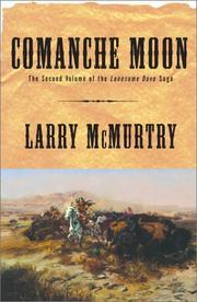 Comanche Moon by Larry McMurtry