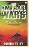 Cloud Warrior (Amtrak Wars, #1)