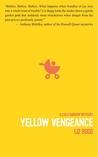 Yellow Vengeance (Calli Barnow Mystery, #3)
