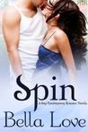 Spin by Bella Love