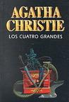 Los cuatro grandes by Agatha Christie