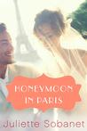 Honeymoon in Paris (A Paris Romance)