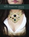 This Darkling Magic (Rift, #3)