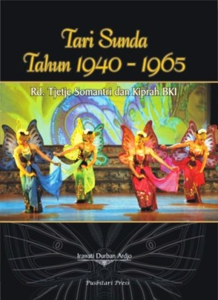 Tari Sunda 1940 - 1965: Raden Tjetje Somantri dan Kiprah BKI