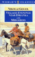 Village Evenings Near Dikanka and Mirgorod