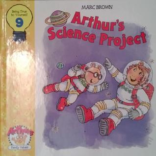Arthur's Science Project (Arthur's Family Values, #9)