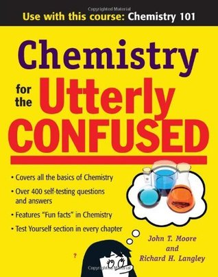 Chemistry for the Utterly Confused (Utterly Confused Series)