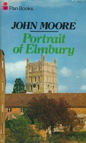 Portrait of Elmbury (The Brensham trilogy)
